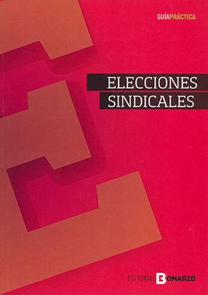 GUÍA PRÁCTICA DE ELECCIONES SINDICALES