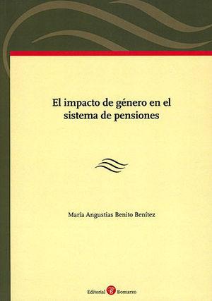 IMPACTO DE GÉNERO EN EL SISTEMA DE PENSIONES, EL