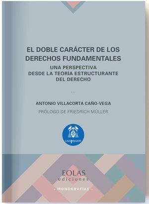 DOBLE CARÁCTER DE LOS DERECHOS FUNDAMENTALES, EL