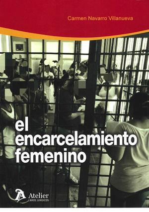 ENCARCELAMIENTO FEMENINO.