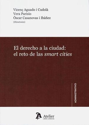 DERECHO A LA CIUDAD: EL RETO DE LAS SMART CITIES, EL
