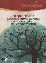 COOPERACIÓN PROCESAL INTERNACIONAL EN LA SOCIEDAD DEL CONOCIMIENTO, LA