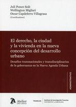 DERECHO, LA CIUDAD Y LA VIVIENDA EN LA NUEVA CONCEPCIÓN DEL DESARROLLO URBANO, EL