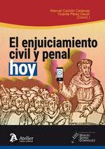 ENJUICIAMIENTO CIVIL Y PENAL HOY, EL
