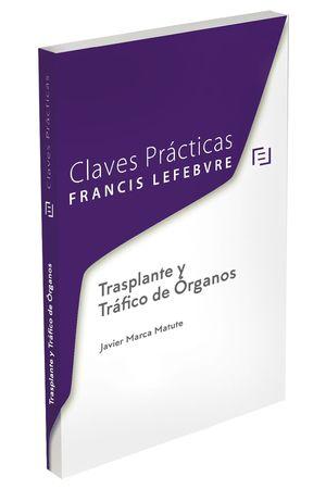 TRANSPLANTE Y TRÁFICO DE ÓRGANOS
