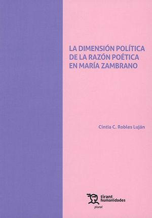 DIMENSIÓN POLÍTICA DE LA RAZÓN POÉTICA EN MARÍA ZAMBRANO
