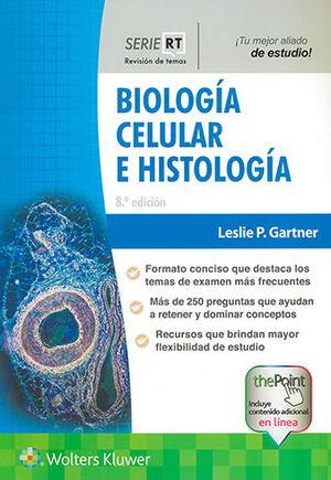 BIOLOGIA CELULAR E HISTOLOGIA 8ª ED.