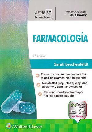 FARMACOLOGIA SERIE REVISION DE TEMAS 7ª ED.