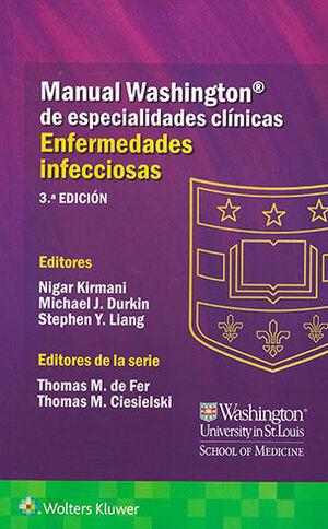 MANUAL WASHINGTON DE ESPECIALIDADES CLINICAS ENFERMEDADES INFECCIOSAS 3ª ED.