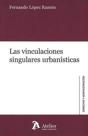 VINCULACIONES SINGULARES URBANÍSTICAS, LAS