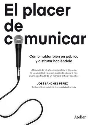 PLACER DE COMUNICAR, EL