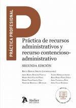 PRÁCTICA DE RECURSOS ADMINISTRATIVOS Y RECURSO CONTENCIOSO-ADMINISTRATIVO - 2.ª ED.