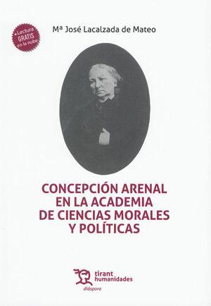 CONCEPCIÓN ARENAL EN LA ACADEMIA DE CIENCIAS MORALES Y POLÍTICAS