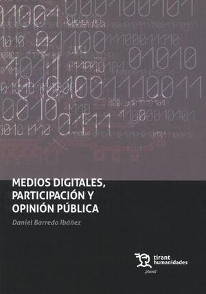 MEDIOS DIGITALES, PARTICIPACIÓN Y OPINIÓN PÚBLICA