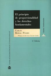 PRINCIPIO DE PROPORCIONALIDAD Y LOS DERECHOS FUNDAMENTALES, EL