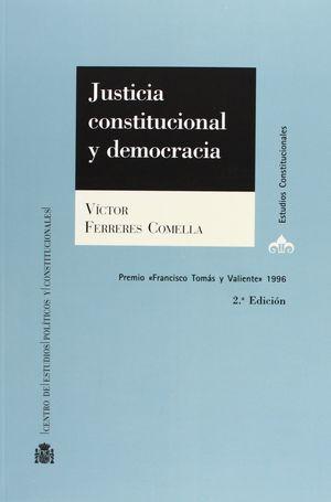 JUSTICIA CONSTITUCIONAL Y DEMOCRACIA