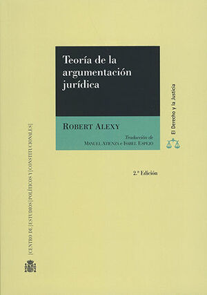 TEORÍA DE LA ARGUMENTACIÓN JURÍDICA 2.ª ED.