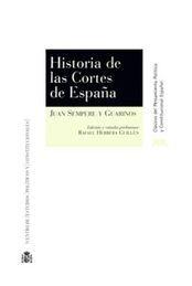 HISTORIA DE LAS CORTES DE ESPAÑA