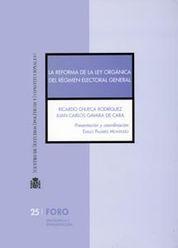 REFORMA DE LA LEY ORGÁNICA DEL RÉGIMEN ELECTORAL GENERAL, LA