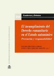 INCUMPLIMIENTO DEL DERECHO COMUNITARIO EN EL ESTADO AUTONÓMICO