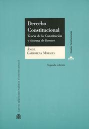 DERECHO CONSTITUCIONAL : TEORÍA DE LA CONSTITUCIÓN Y SISTEMA DE FUENTES