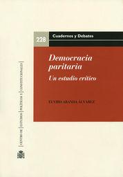 DEMOCRACIA PARITARIA : UN ESTUDIO CRÍTICO