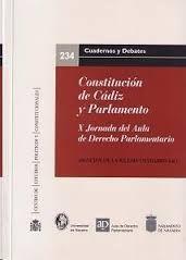 CONSTITUCIÓN DE CÁDIZ Y PARLAMENTO