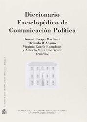 DICCIONARIO ENCICLOPÉDICO DE COMUNICACIÓN POLÍTICA