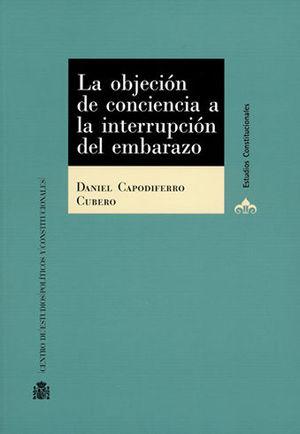 OBJECIÓN DE CONCIENCIA A LA INTERRUPCIÓN DEL EMBARAZO, LA