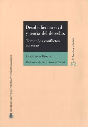 DESOBEDIENCIA CIVIL Y TEORÍA DEL DERECHO