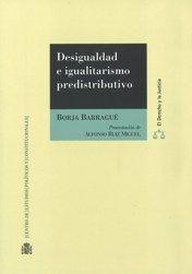 DESIGUALDAD E IGUALITARISMO PREDISTRIBUTIVO