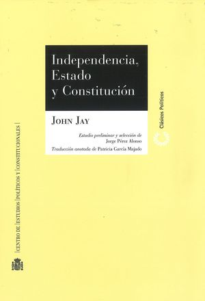 INDEPENDENCIA, ESTADO Y CONSTITUCIÓN