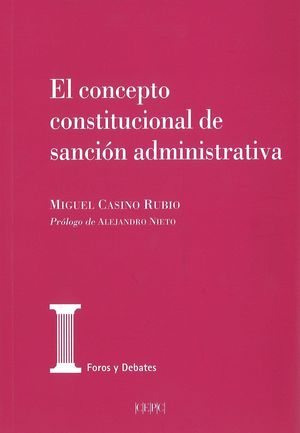 CONCEPTO CONSTITUCIONAL DE SANCION ADMINISTRATIVA, EL