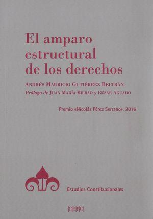 AMPARO ESTRUCTURAL DE LOS DERECHOS, EL