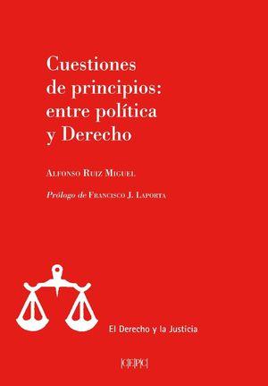 CUESTIONES DE PRINCIPIOS ENTRE POLÍTICA Y DERECHO