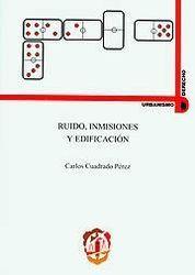RUIDO, INMISIONES Y EDIFICACIÓN