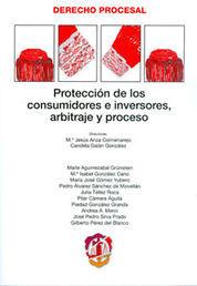 PROTECCIÓN DE LOS CONSUMIDORES E INVERSORES, ARBITRAJE Y PROCESO