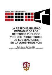 RESPONSABILIDAD CONTABLE DE LOS GESTORES PÚBLICOS Y DE LOS PERCEPTORES DE SUB, LA
