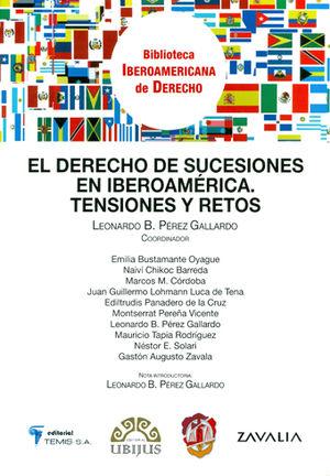 DERECHO DE SUCESIONES EN IBEROAMÉRICA. TENSIONES Y RETOS