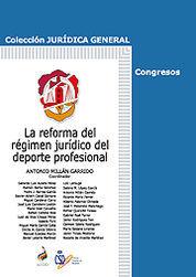 REFORMA DEL RÉGIMEN JURÍDICO DEL DEPORTE PROFESIONAL, LA