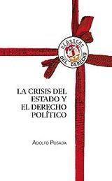 CRISIS DEL ESTADO Y EL DERECHO POLÍTICO, LA
