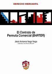 CONTRATO DE PERMUTA COMERCIAL, EL
