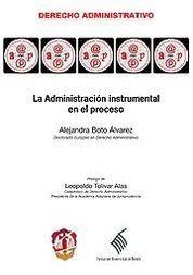 ADMINISTRACIÓN INSTRUMENTAL EN EL PROCESO, LA