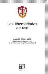 LIBERALIDADES DE USO, LAS