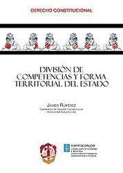 DIVISIÓN DE COMPETENCIAS Y FORMA TERRITORIAL DEL ESTADO