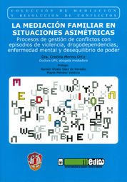 MEDIACIÓN FAMILIAR EN SITUACIONES ASIMÉTRICAS, LA