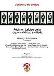 RÉGIMEN JURÍDICO DE LA RESPONSABILIDAD SANITARIA