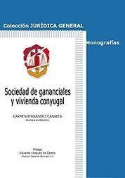 SOCIEDAD DE GANANCIALES Y VIVIENDA CONYUGAL