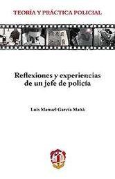 REFLEXIONES Y EXPERIENCIAS DE UN JEFE DE POLICÍA