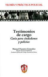 TESTIMONIOS DE CARGO. GUÍA PARA CIUDADANOS Y POLICÍAS